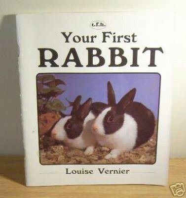 Your First Rabbit (Your First Series), Louise Vernier
