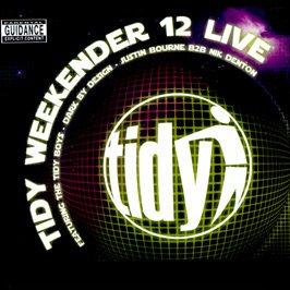 Tidy Weekender 12 Live