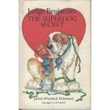 img - for Judge Benjamin: The Superdog Secret by Judith Whitelock McInerney (1983-04-01) book / textbook / text book