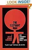 The Elephant Man: A Play