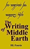 The Writing of Middle Earth: How to write the script of the Hobbits, Dwarves and Elves