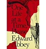 One Life at a Time, Please (0317668234) by Abbey, Edward