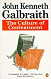 Culture of Contentment, the (Penguin economics) (0140173668) by JOHN KENNETH GALBRAITH