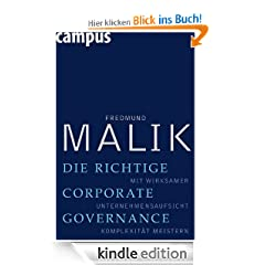 Die richtige Corporate Governance: Mit wirksamer Unternehmensaufsicht Komplexitt meistern