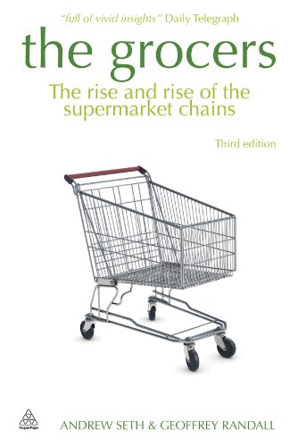 The Grocers: The Rise and Rise of the Supermarket Chains