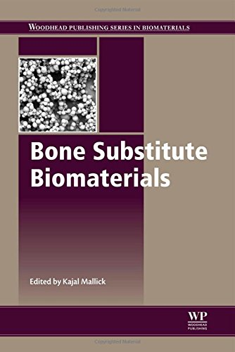Bone Substitute Biomaterials (Woodhead Publishing Series In Biomaterials)