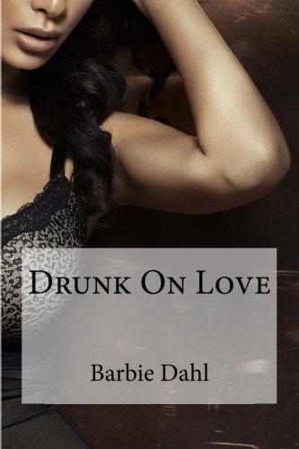 Drunk On Love PDF