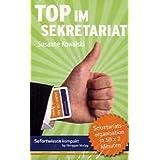"""Top im Sekretariat: Assistenzwissen in 50 x 2 Minutenvon """"Susanne Kowalski"""""""