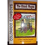 img - for The Chuck Wagon (Colorado Cowboy Series) book / textbook / text book