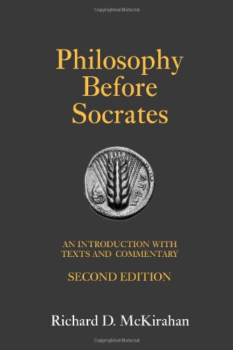 Philosophy Before Socrates (Second Edition): An Introduction with...