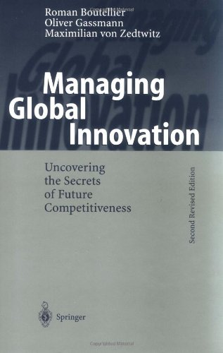 Managing Global Innovation: Uncovering the Secrets of Future Competitiveness