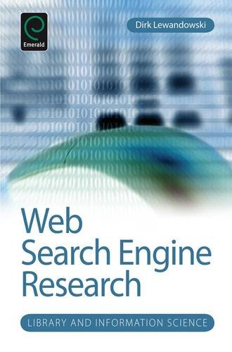 Web Search Engine Research (Library and Information Science)