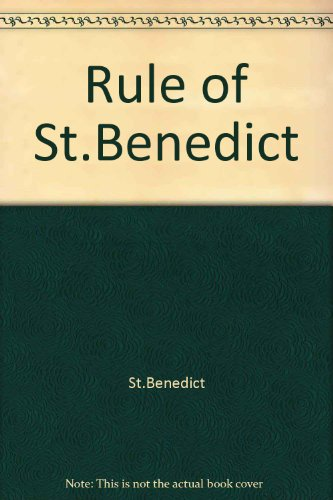 R. B. 1980: The Rules of St. Benedict (Rule Of St Benedict Fry compare prices)