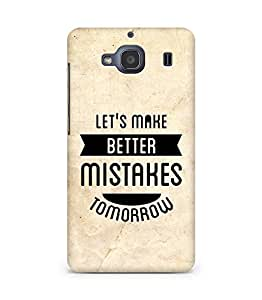 Amez Lets make better Mistakes Tomorrow Back Cover For Xiaomi Redmi 2S