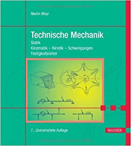 Technische mechanik statik kinematik kinetik for Mechanik statik