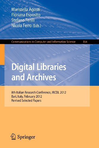 Digital Libraries and Archives: 8th Italian Research Conference, IRCDL 2012, Bari, Italy, February 9-10, 2012, Revised Selected Papers
