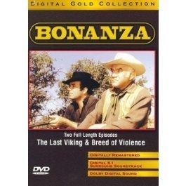 Bonanza: The Last Viking/Breed of Violence