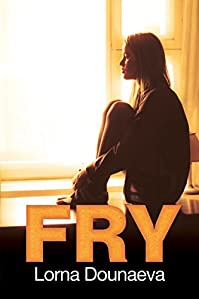(FREE on 1/28) Fry by Lorna Dounaeva - http://eBooksHabit.com