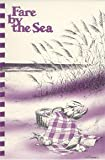 img - for Fare by the Sea by The Junior League of Sarasota (1983-10-02) book / textbook / text book