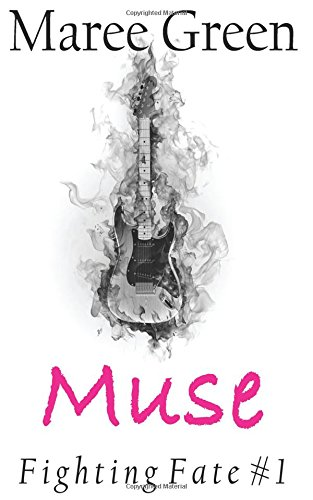 Muse (Fighting Fate) (Volume 1)