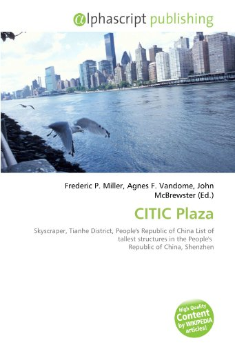 citic-plaza-skyscraper-tianhe-district-peoples-republic-of-china-list-of-tallest-structures-in-the-p