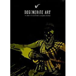 Degenerate Art  The Art & Culture of Glass Pipes [Blu-ray]