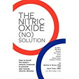 The Nitric Oxide (No) Solutionby Nathan Bryan