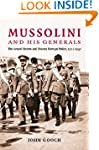 Mussolini and his Generals: The Armed...