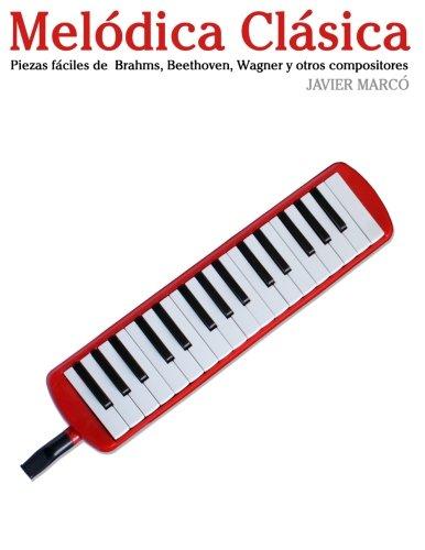 Melódica Clásica: Piezas fáciles de Brahms, Handel, Vivaldi y otros compositores