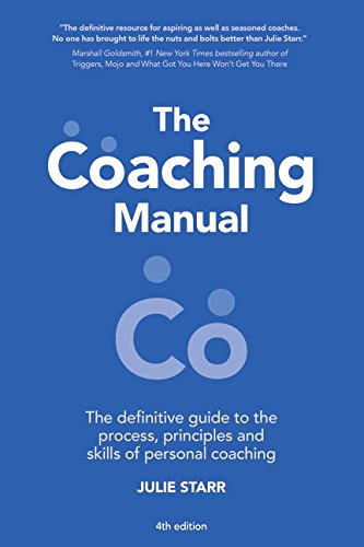 The Coaching Manual:The Definitive Guide to The Process, Principles   and Skills of Personal Coaching