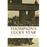 Thompson's Lucky Star: The Story of a Stalag Survivorby Brendan Gisby
