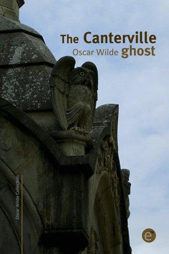 Oscar Wilde - The Canterville ghost (annotated) (Oscar Wilde Collection)