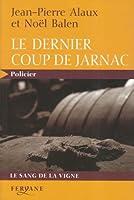 Le dernier coup de Jarnac © Amazon