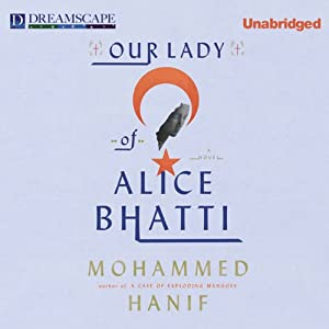 Our Lady of Alice Bhatti | [Mohammed Hanif]