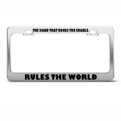 Hand Rocks Cradle Rules World Humor Funny Metal License Plate Frame Tag Holder front-675126