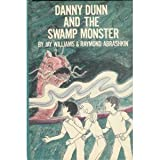 Danny Dunn and the Swamp Monster (0070705380) by Jay Williams