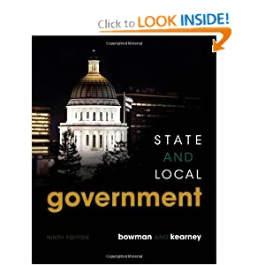 State and Local Government: The Essentials Ann O'M. Bowman and Richard C. Kearney