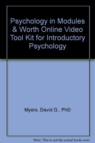 Psychology in Modules & Worth Online Video Tool Kit for Introductory Psychology