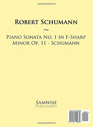 Piano Sonata No. 1 in F-Sharp Minor Op. 11 - Schumann: Volume 76 (Samwise Music For Piano)