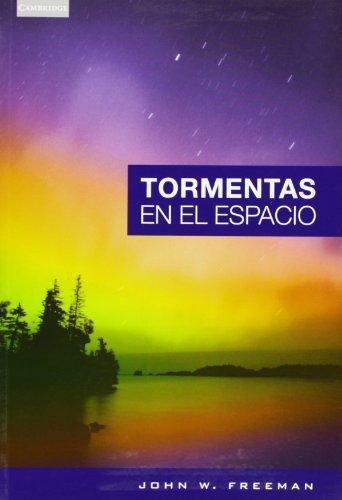 Las tormentas en el espacio (Spanish Edition)