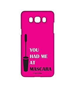 You had me at Mascara - Sublime Case for Samsung J7 (2016)