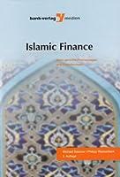 Islamic Finance: Islam-gerechte Finanzanlagen und Finanzierungen