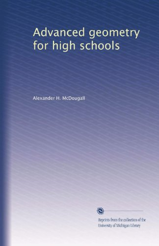 Advanced Geometry for High Schools: Synthetic and Analytical