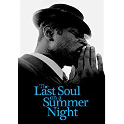 LAST SOUL ON SUMMER NIGHT