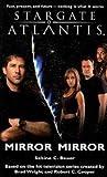 Stargate Atlantis: Mirror, Mirror: SGA-9