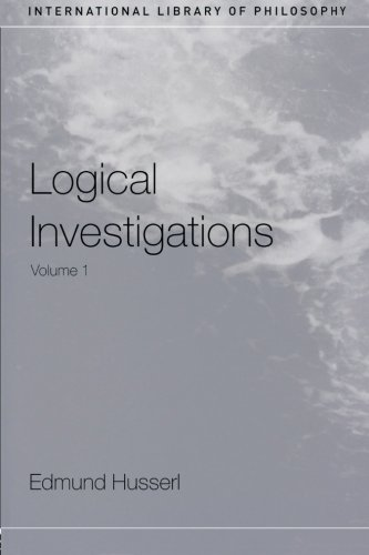 Logical Investigations, Vol. 1 (International Library of Philosophy)