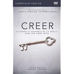 Creer - Currículo para adultos DVD: Viviendo la historia de la Biblia para ser como Jesús