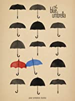 The Blue Umbrella (2013) (Short)