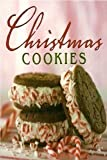 Christmas Cookies (0848731115) by Susan Hernandez Ray