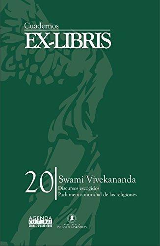 Swami Vivekananda: Discursos escogidos. Parlamento Mundial de Religiones. Versiones en español, inglés y francés (Cuadernos Ex-Libris nº 20)